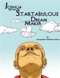 Joshua and the Startabulous Dream Maker