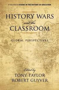 History Wars and the Classroom