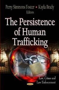 The Persistence of Human Trafficking