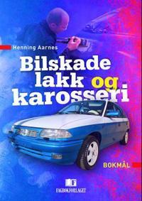 Bilskade, lakk og karosseri - Henning Aarnes   Inprintwriters.org