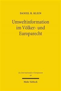 Umweltinformation im Volker- und Europarecht