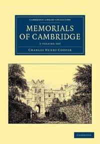 Memorials of Cambridge 3 Volume Set