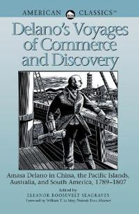 Delano's Voyages of Commerce and Discovery