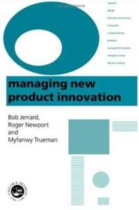 Managing New Product Innovation