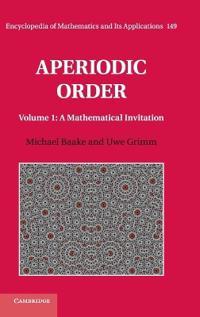 Aperiodic Order: Volume 1, A Mathematical Invitation