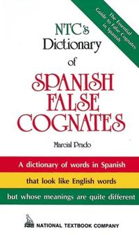 Ntc's Dictionary of Spanish False Cognates