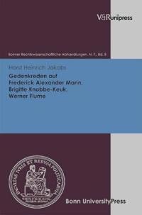 Gedenkreden Auf Frederick Alexander Mann, Brigitte Knobbe-keuk, Werner Flume