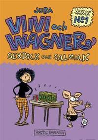 Viivi och Wagner 1 - Sexpack och salmiak