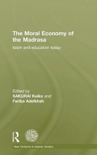 The Moral Economy of the Madrasa