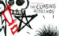 The Cursing Hedgehog