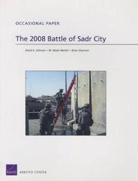 The 2008 Battle of Sadr City