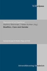 Bioethics, Care and Gender