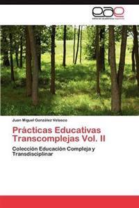 Practicas Educativas Transcomplejas Vol. II