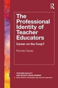 The Professional Identity of Teacher Educators