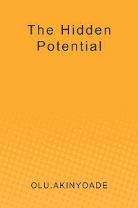 The Hidden Potential