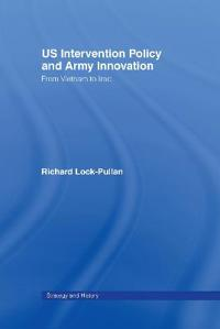 US Intervention Policy And Army Innovation