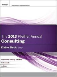 The Pfeiffer Annual: Consulting