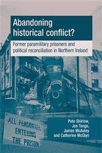 Abandoning Historical Conflict?