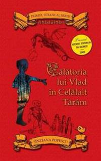 Calatoria Lui Vlad in Celalalt Taram