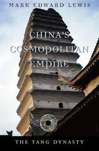 China's Cosmopolitan Empire