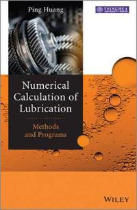 Numerical Calculation of Lubrication: Methods and Programs