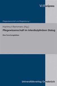 Pflegewissenschaft Im Interdisziplinaren Dialog