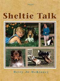 Sheltie Talk, Volume I