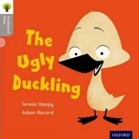 Oxford Reading Tree Traditional Tales: LEvel 1: The Ugly Duckling