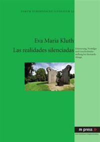 Las Realidades Silenciadas: Erinnerung, Nostalgie Und Geschichtsdarstellung Bei Bernardo Atxaga
