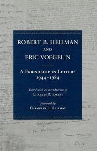 Robert B. Heilman and Eric Voegelin