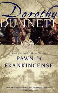 Pawn in Frankincense: Book Four in the Legendary Lymond Chronicles