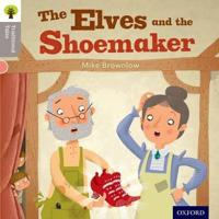 Oxford Reading Tree Traditional Tales: Level 1: The Elves and the Shoemaker