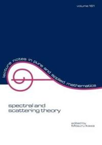 Spectral and Scattering Theory