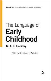 The Language of Early Childhood: Volume 4