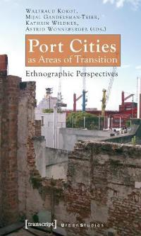 Port Cities As Areas of Transition