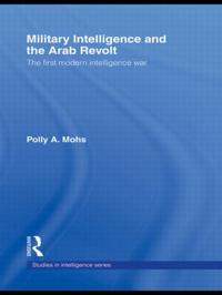 Military Intelligence and the Arab Revolt