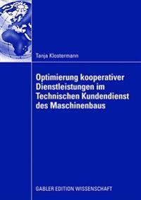 Optimierung Kooperativer Dienstleistungen Im Technischen Kundendienst Des Maschinenbaus
