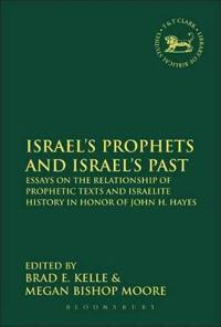 Israel's Prophets And Israel's Past