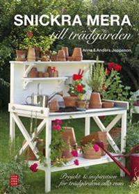 Snickra mera till trädgården