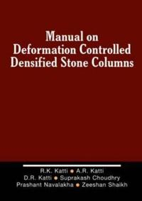 Manual on Deformation Controlled Densified Stone, Dds Columns