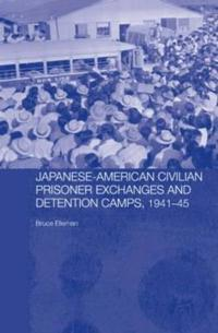 Japanese-American Civilian Prisoner Exchanges and Detention Camps, 1941-45