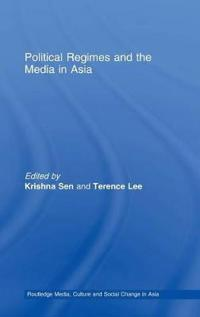 Political Regimes and the Media in Asia