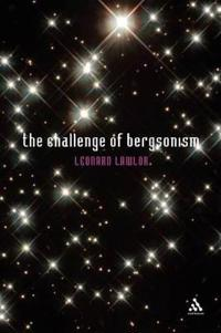 The Challenge of Bergsonism