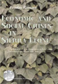 Economic and Social Crises in Sierra Leone, The role of small-scale entrepreneurs in petty trading as a strategy for survival 1960?1996