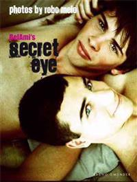 Bel Ami`s Secret Eye