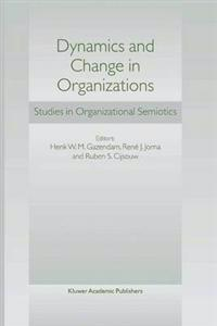 Dynamics and Change in Organizations