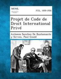 Projet de Code de Droit International Prive