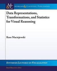 Data Representations, Transformations, and Statistics for Visual Reasoning