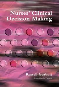 Nurses' Clinical Decision Making