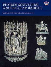 Pilgrim Souvenirs and Secular Badges Pilgrim Souvenirs and Secular Badges